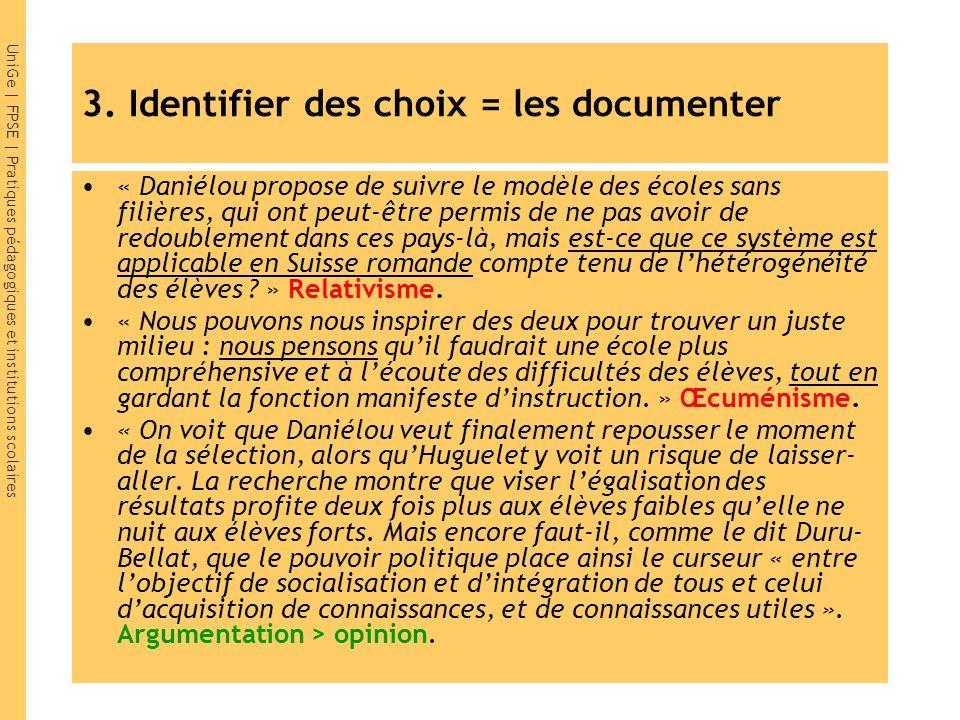 3. Identifier des choix = les documenter