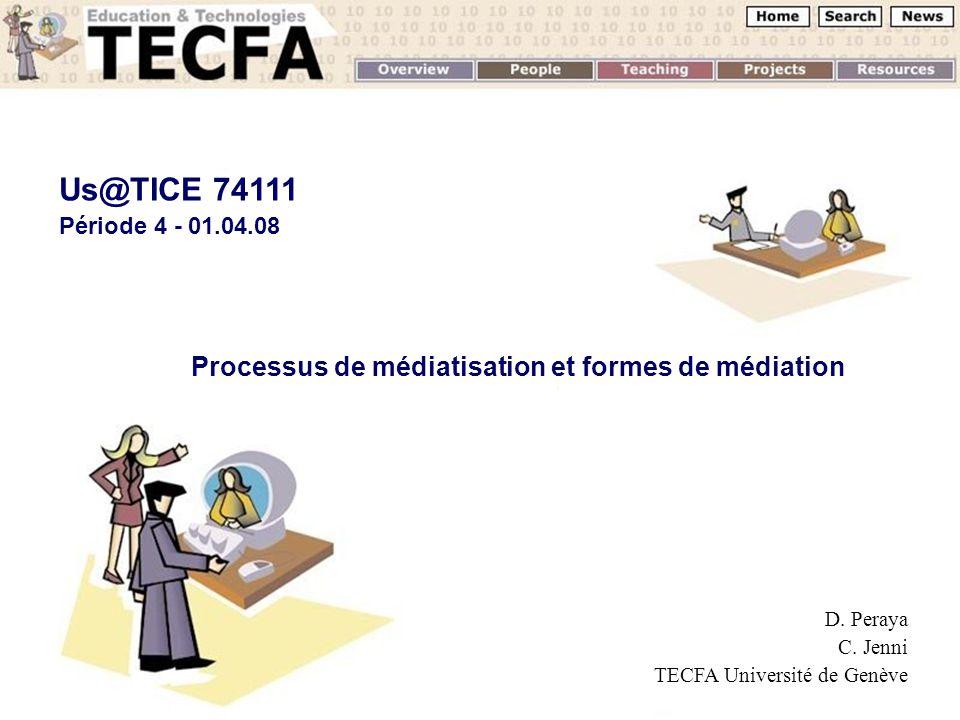 Processus de médiatisation et formes de médiation