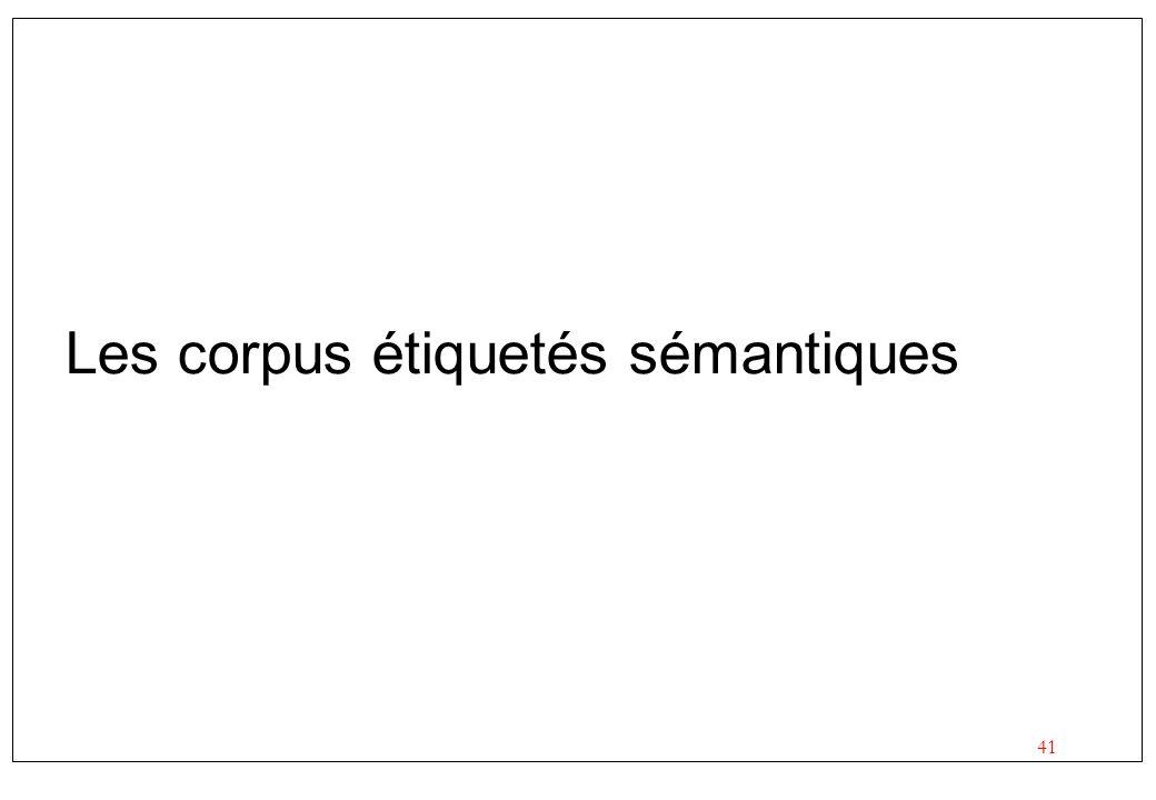 Les corpus étiquetés sémantiques