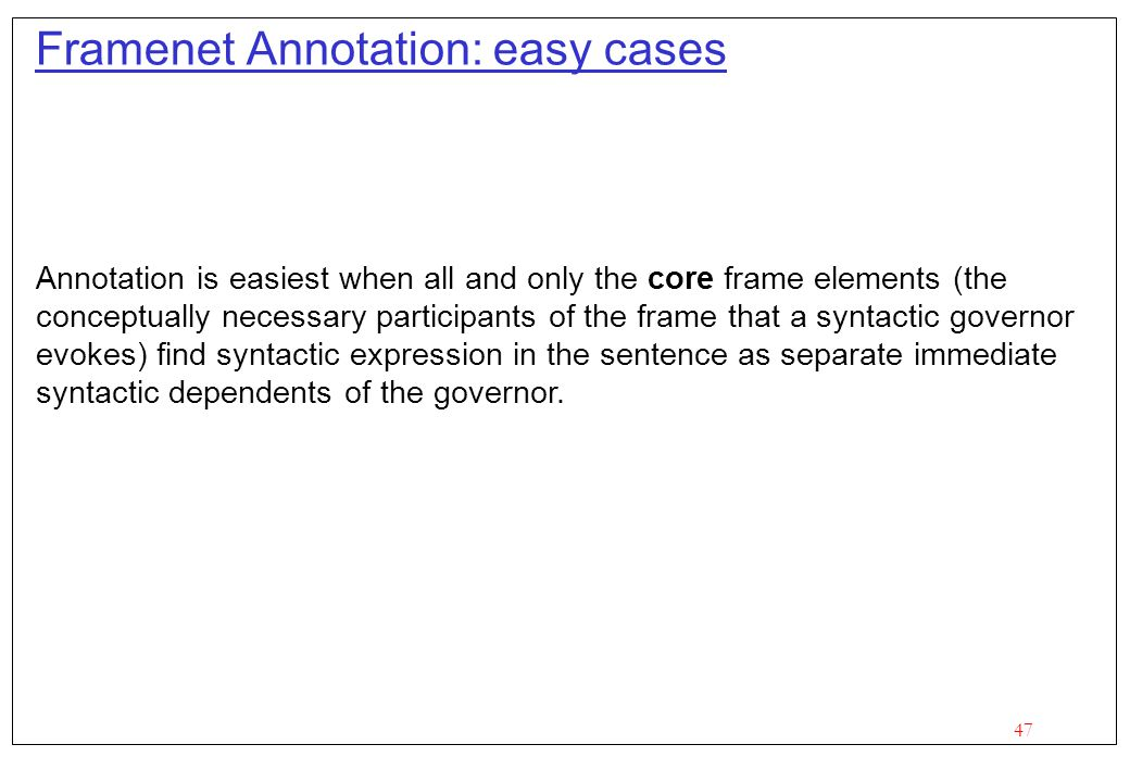 Framenet Annotation: easy cases