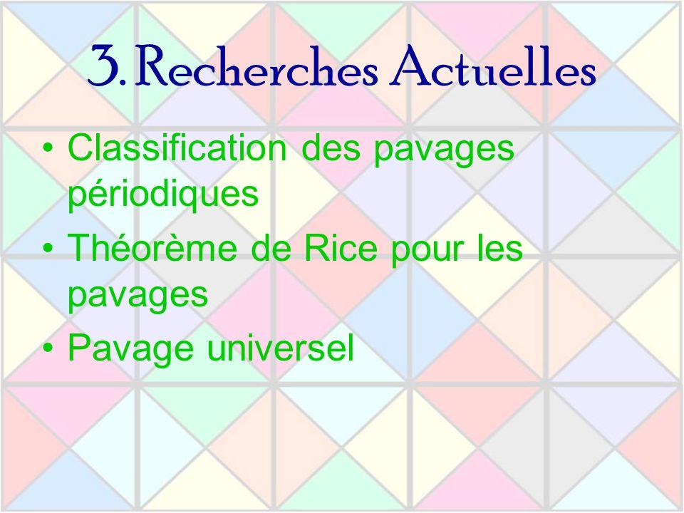 3. Recherches Actuelles Classification des pavages périodiques