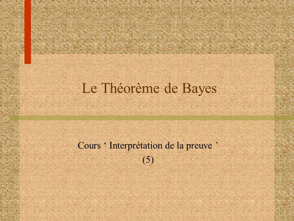 Cours ' Interprétation de la preuve ' (5)