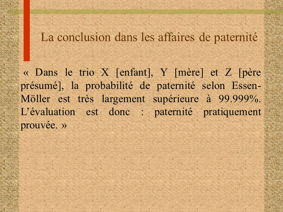 La conclusion dans les affaires de paternité