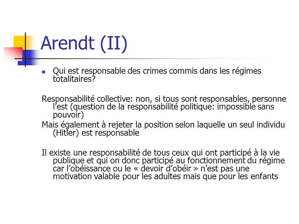 Arendt (II) Qui est responsable des crimes commis dans les régimes totalitaires