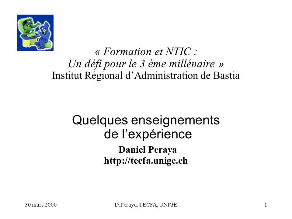 « Formation et NTIC : Un défi pour le 3 ème millénaire » Institut Régional d'Administration de Bastia