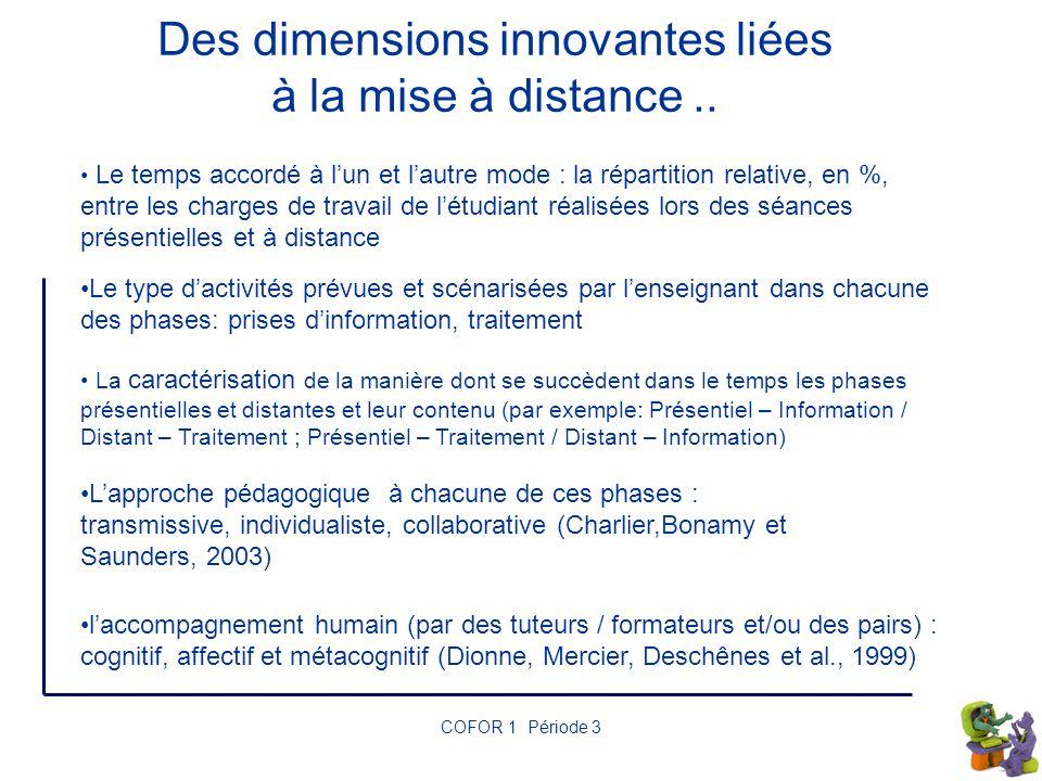 Des dimensions innovantes liées à la mise à distance ..