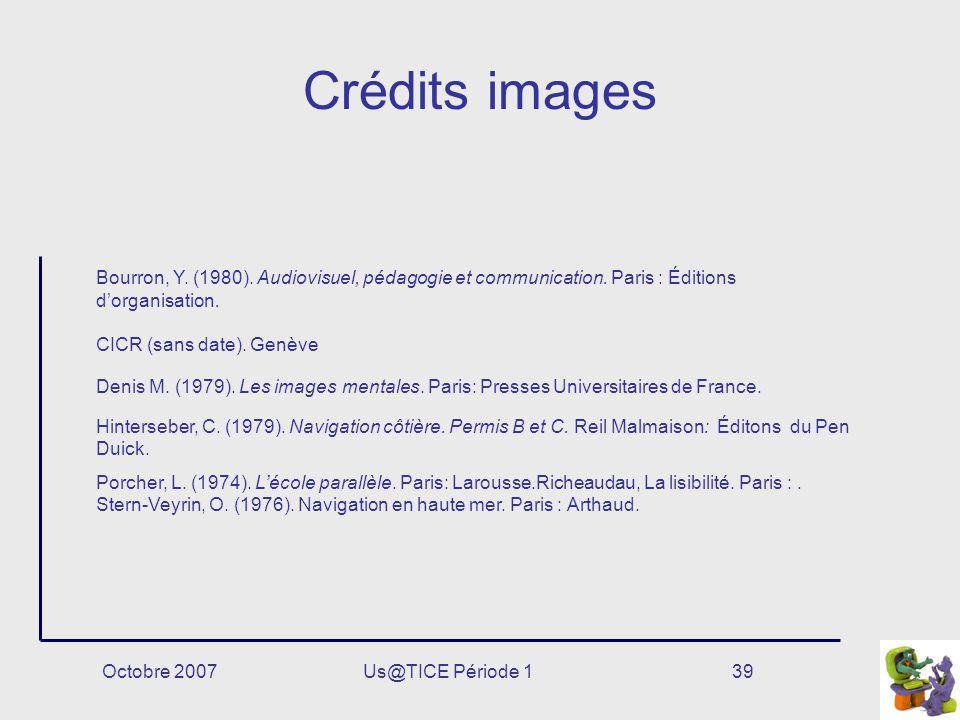 Crédits images Bourron, Y. (1980). Audiovisuel, pédagogie et communication. Paris : Éditions d'organisation.