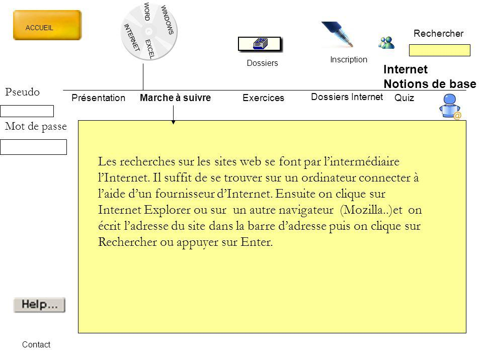 WORD WINDOWS. ACCUEIL. Rechercher. INTERNET. EXCEL. Inscription. Dossiers. Internet. Notions de base.