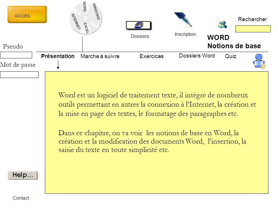WORD WINDOWS. ACCUEIL. Rechercher. INTERNET. EXCEL. Inscription. Dossiers. WORD. Notions de base.