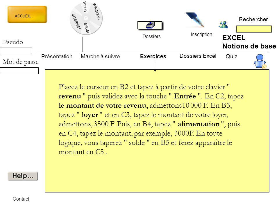 WORD WINDOWS. ACCUEIL. Rechercher. INTERNET. EXCEL. Inscription. Dossiers. EXCEL. Notions de base.