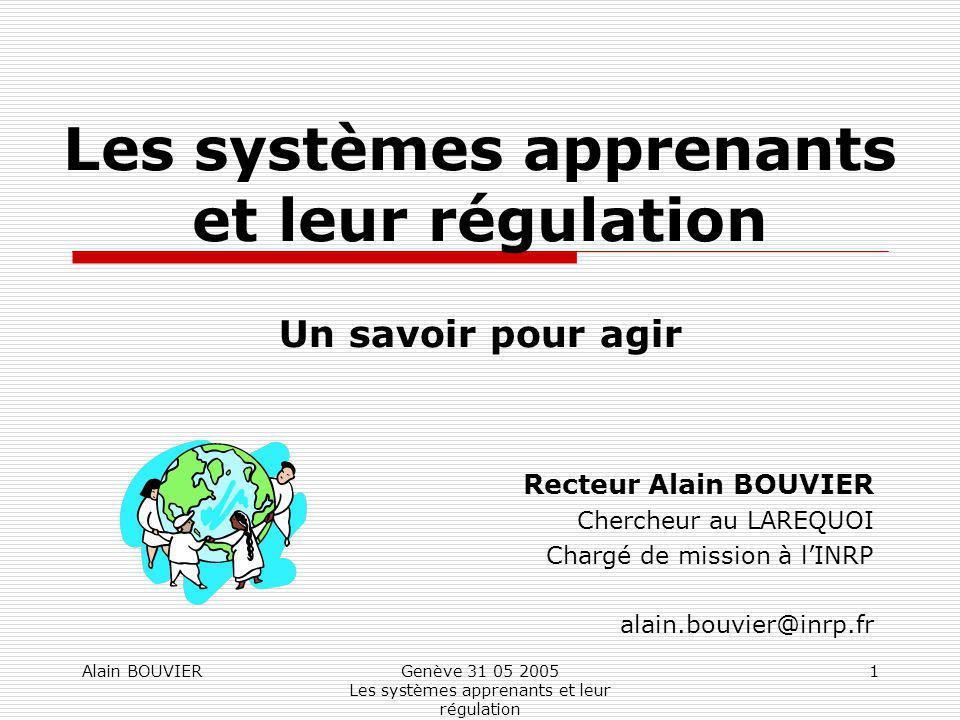Les systèmes apprenants et leur régulation Un savoir pour agir
