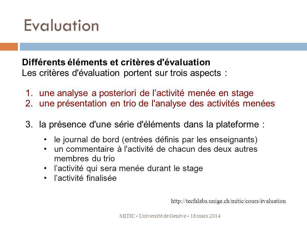 Evaluation Différents éléments et critères d évaluation