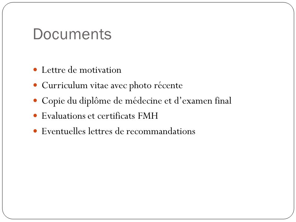 Documents Lettre de motivation Curriculum vitae avec photo récente