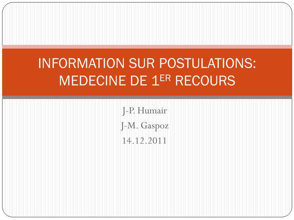 INFORMATION SUR POSTULATIONS: MEDECINE DE 1ER RECOURS
