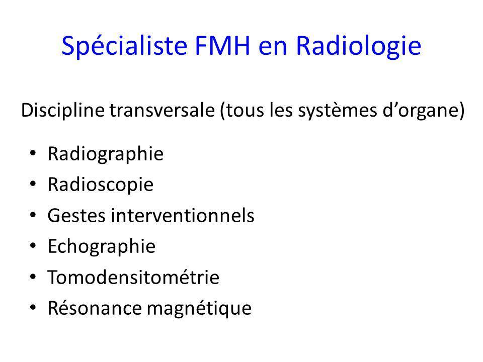 Spécialiste FMH en Radiologie