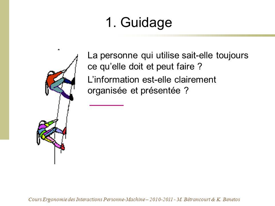 1. Guidage La personne qui utilise sait-elle toujours ce qu'elle doit et peut faire .