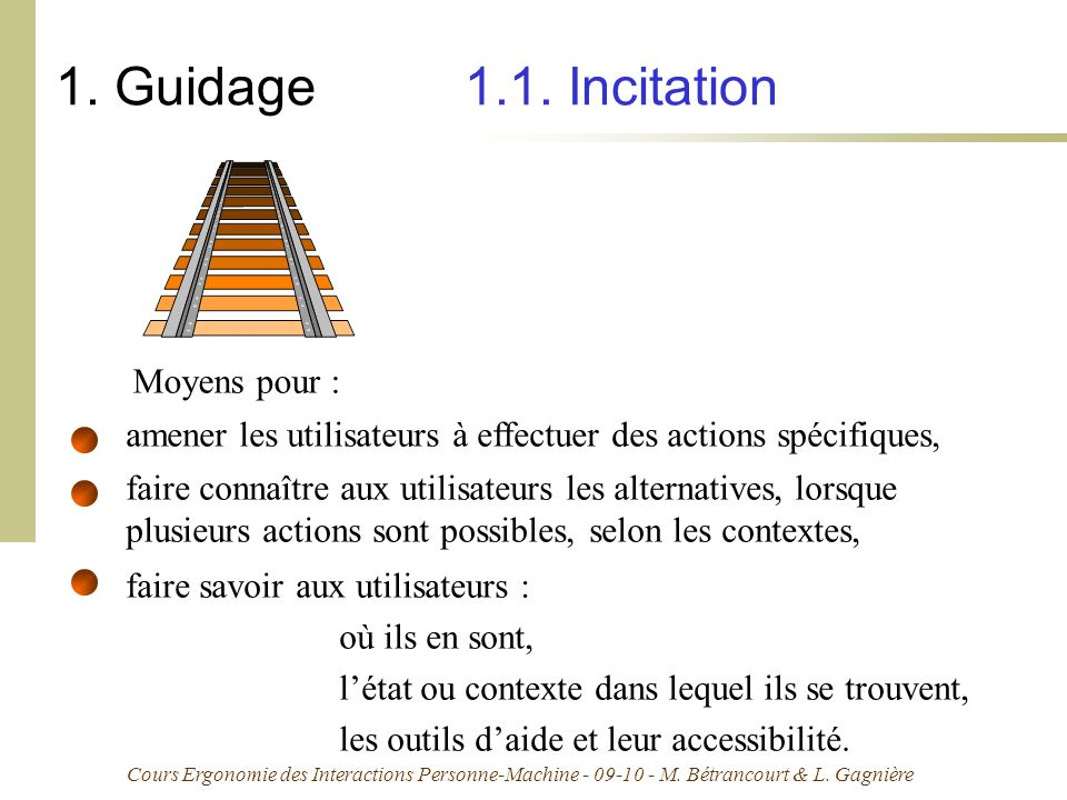 1. Guidage 1.1. Incitation Moyens pour :