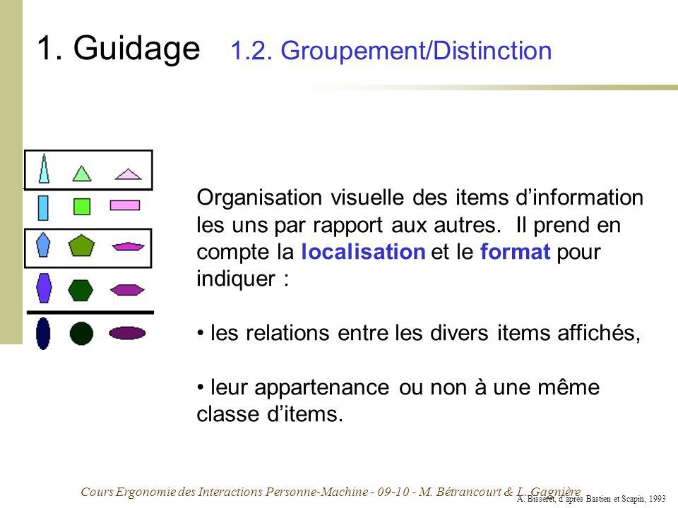 1. Guidage 1.2. Groupement/Distinction