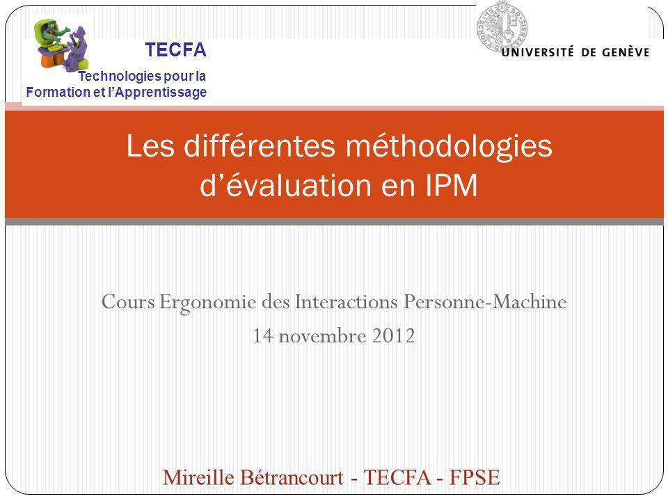 Les différentes méthodologies d'évaluation en IPM