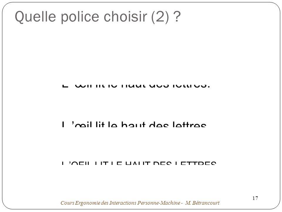 Quelle police choisir (2)