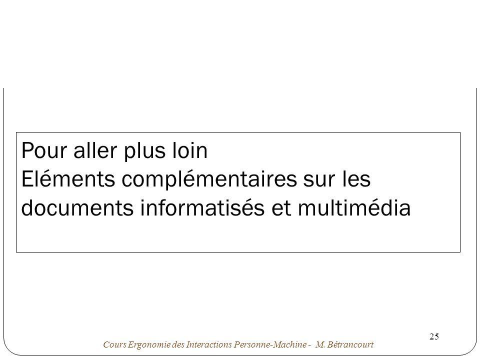 Pour aller plus loin Eléments complémentaires sur les documents informatisés et multimédia