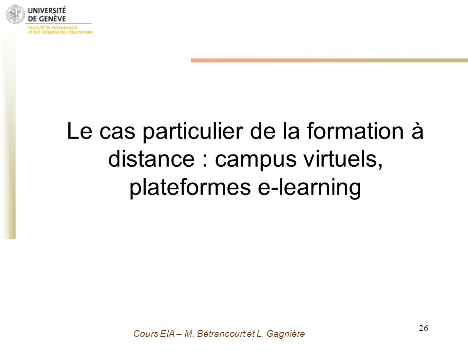 Le cas particulier de la formation à distance : campus virtuels, plateformes e-learning