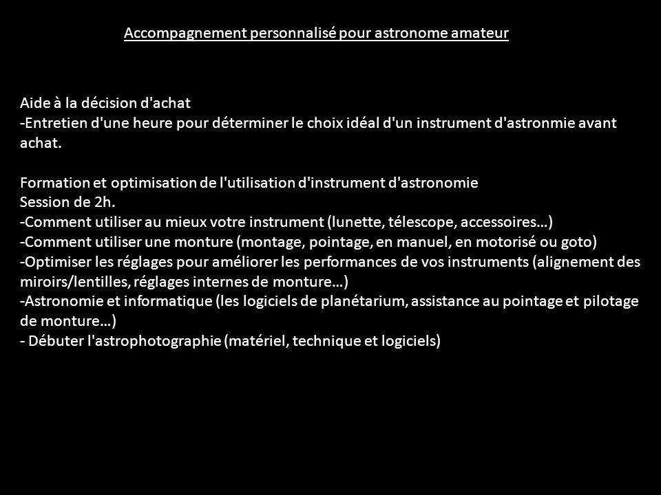 Accompagnement personnalisé pour astronome amateur