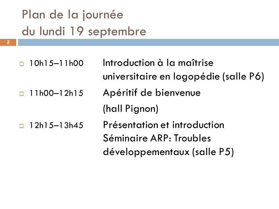 Plan de la journée du lundi 19 septembre