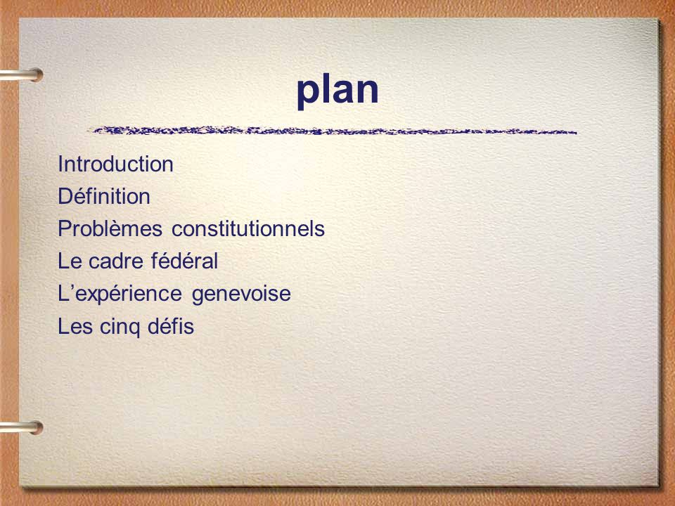 plan Introduction Définition Problèmes constitutionnels