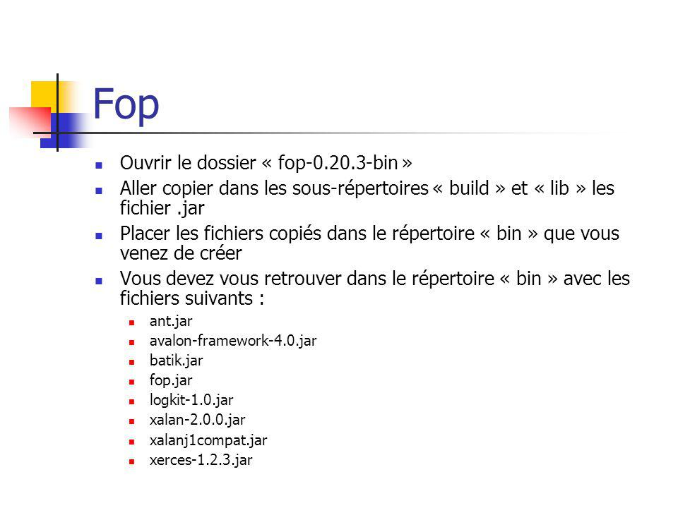 Fop Ouvrir le dossier « fop-0.20.3-bin »