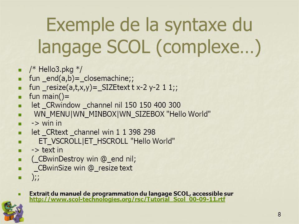 Exemple de la syntaxe du langage SCOL (complexe…)