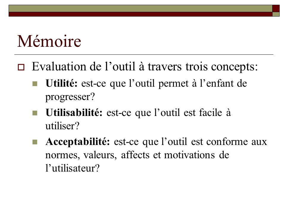 Mémoire Evaluation de l'outil à travers trois concepts: