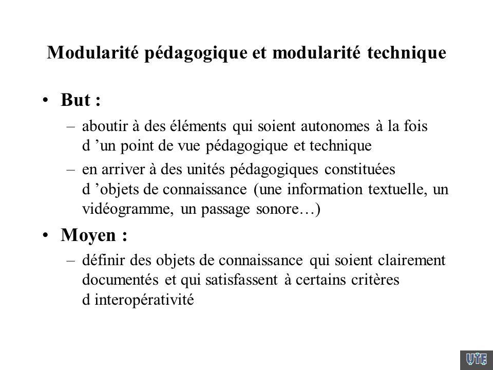 Modularité pédagogique et modularité technique