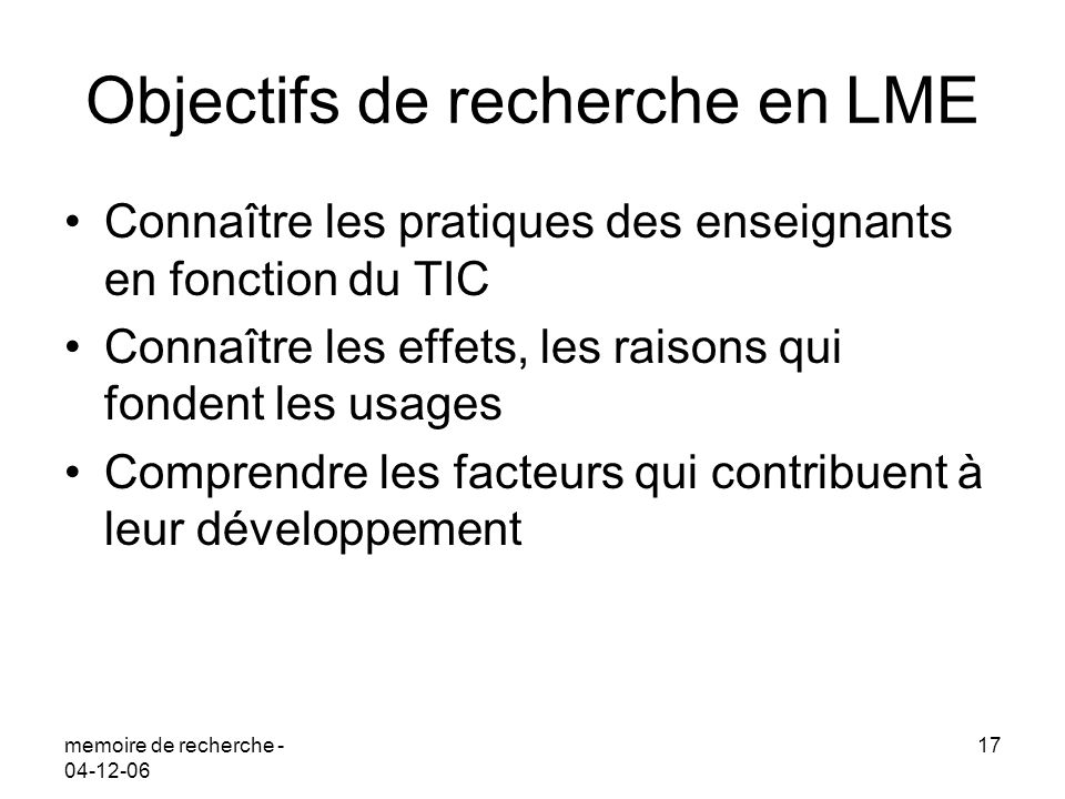 Objectifs de recherche en LME