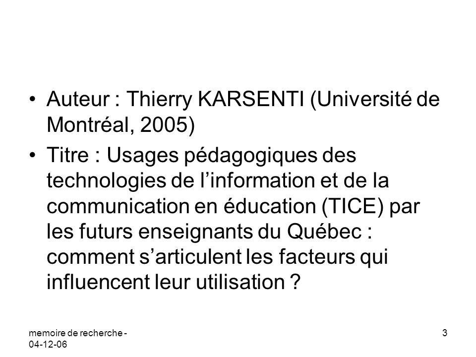 Auteur : Thierry KARSENTI (Université de Montréal, 2005)