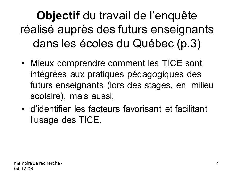 Objectif du travail de l'enquête réalisé auprès des futurs enseignants dans les écoles du Québec (p.3)