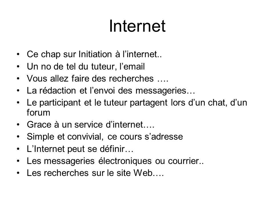 Internet Ce chap sur Initiation à l'internet..