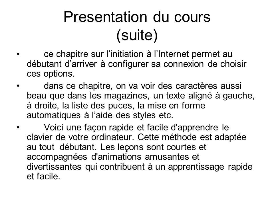 Presentation du cours (suite)
