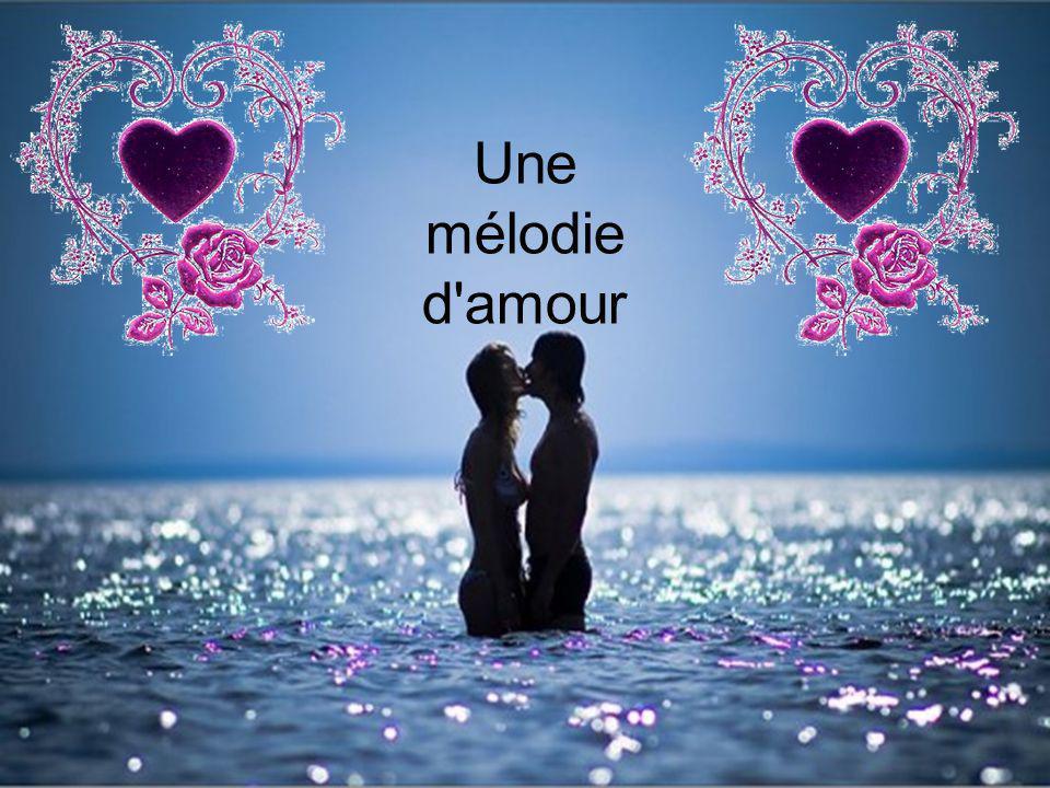 Une mélodie d amour