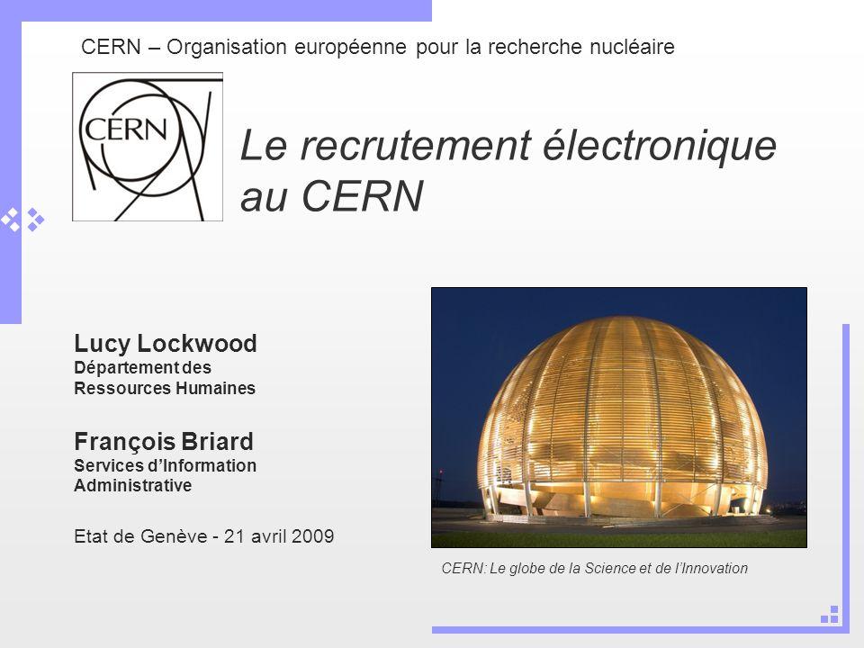 Le recrutement électronique au CERN