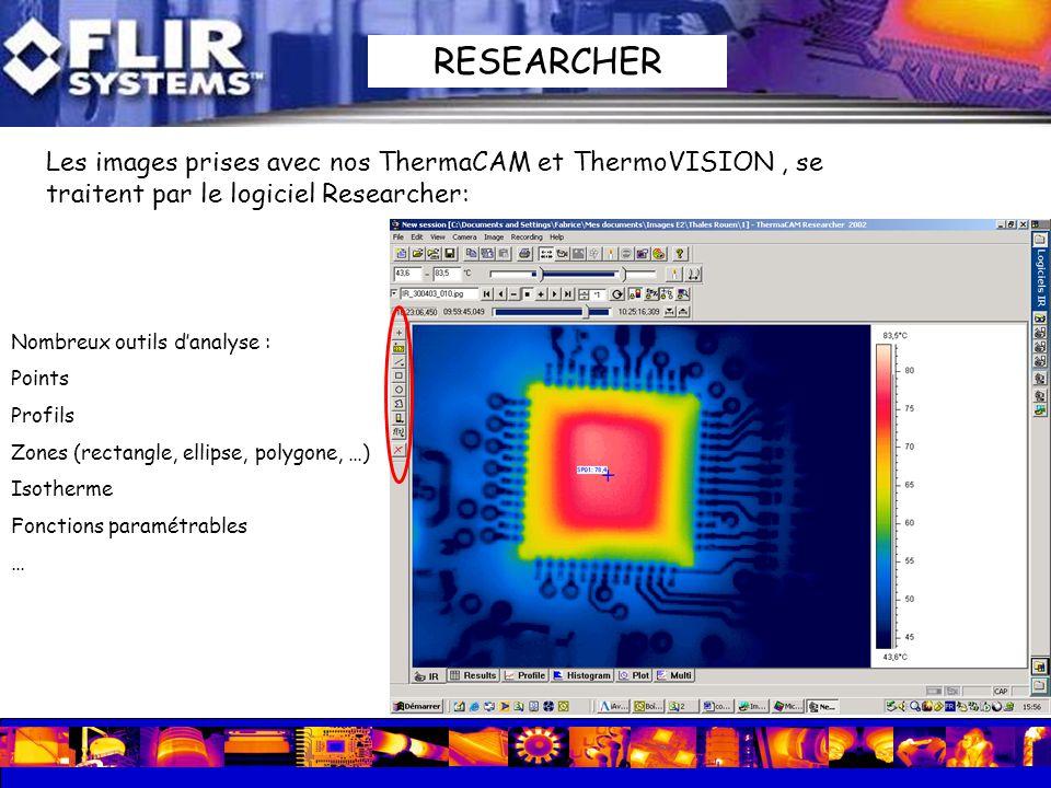 RESEARCHER Les images prises avec nos ThermaCAM et ThermoVISION , se traitent par le logiciel Researcher: