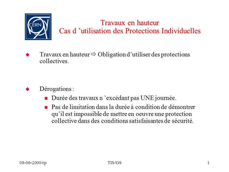 Travaux en hauteur Cas d 'utilisation des Protections Individuelles
