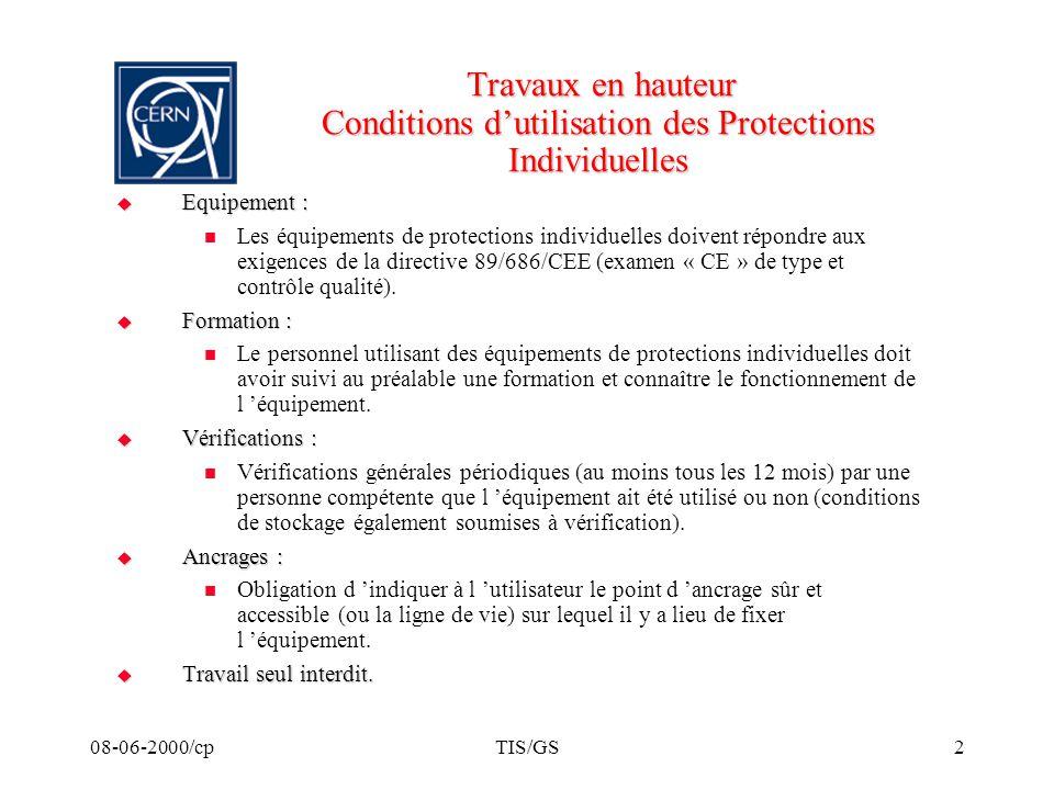 Travaux en hauteur Conditions d'utilisation des Protections Individuelles