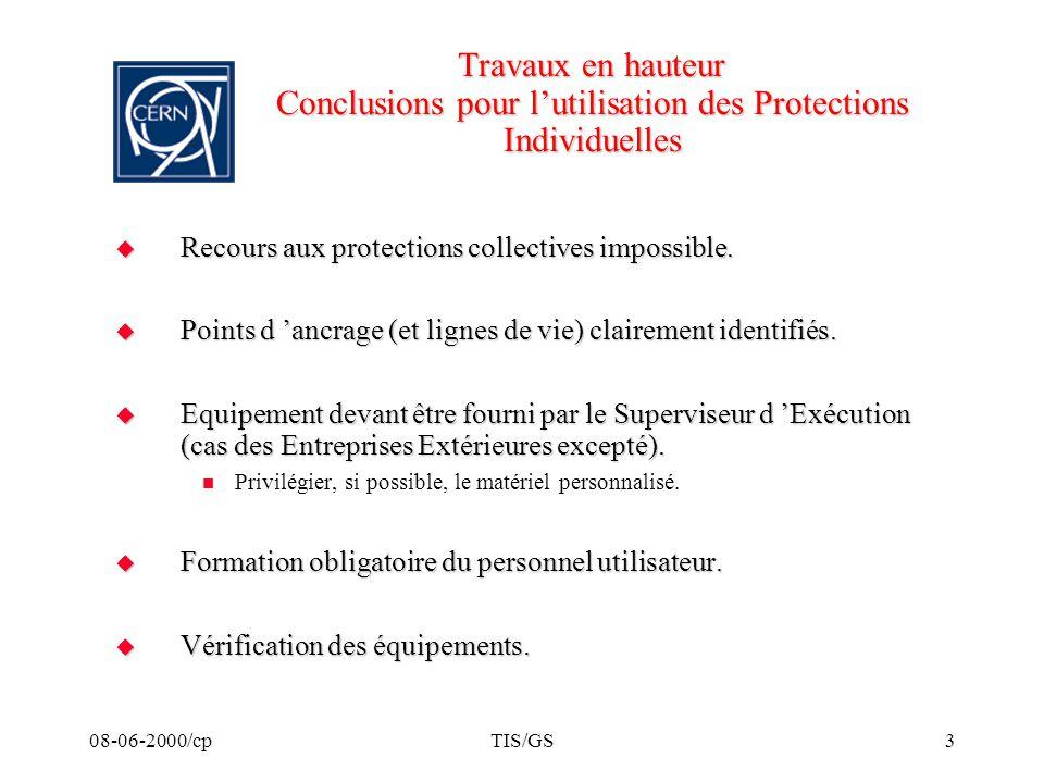 Travaux en hauteur Conclusions pour l'utilisation des Protections Individuelles