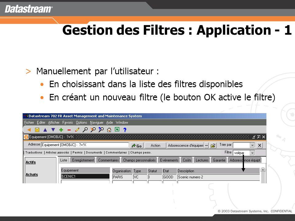 Gestion des Filtres : Application - 1