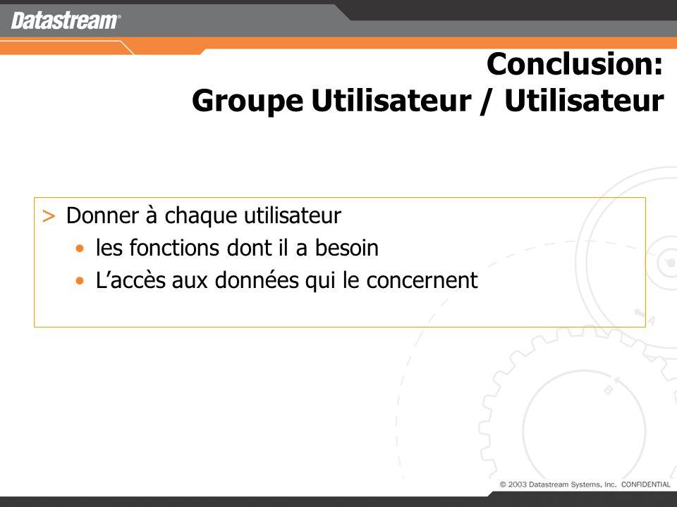 Conclusion: Groupe Utilisateur / Utilisateur