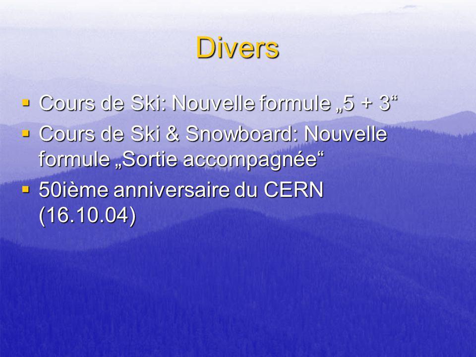 """Divers Cours de Ski: Nouvelle formule """"5 + 3"""