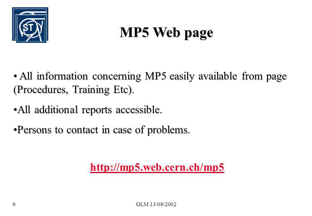 MP5 Web page All information concerning MP5 easily available from page (Procedures, Training Etc). All additional reports accessible.