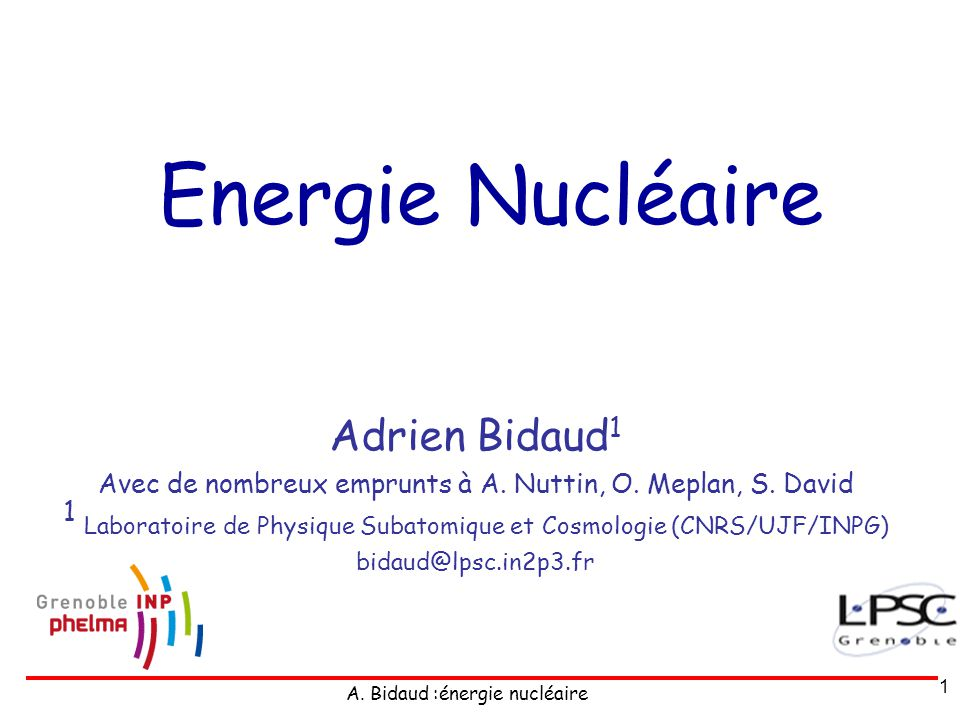 Energie Nucléaire Adrien Bidaud1