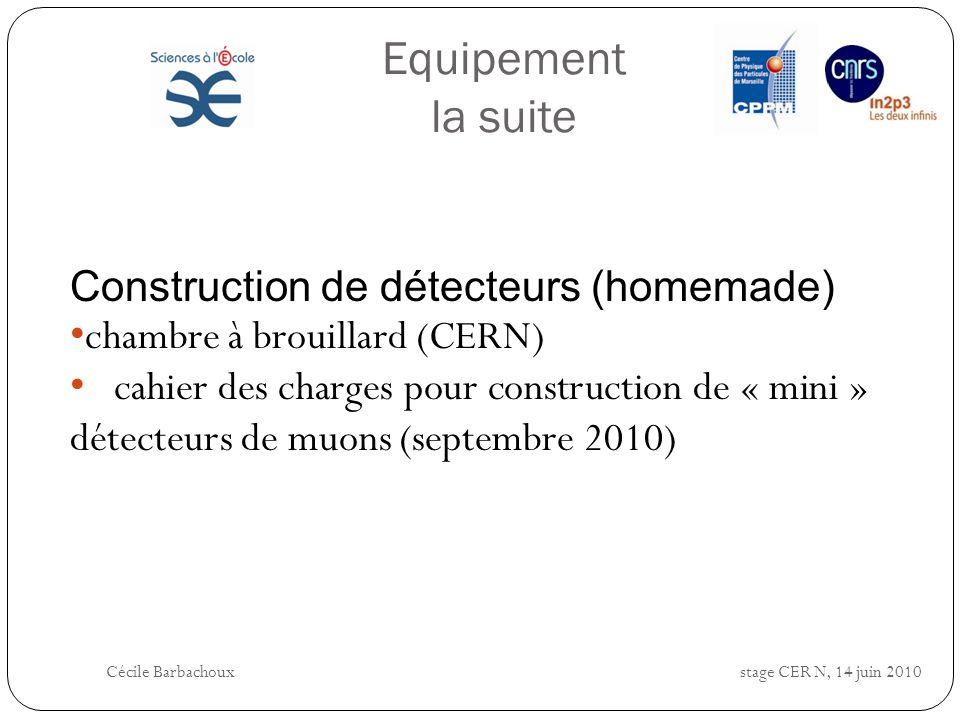 Equipement la suite Construction de détecteurs (homemade)